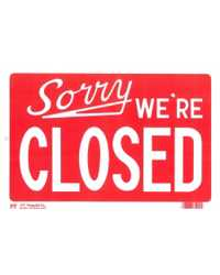 SIGN P-T PLASTIC SORRY WE'RE CLOSED 812R-14