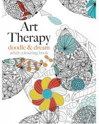 BOOK COLOURING ADULT ART THERAPY DOODLE & DREAM 80GSM 64 PAGES